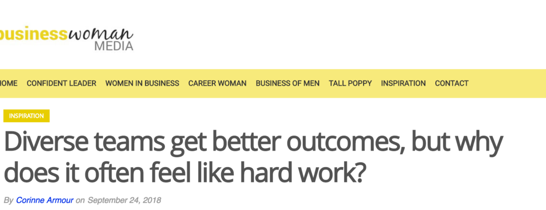 Diverse teams get better outcomes, but why does it often feel like hard work?